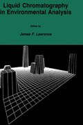 Liquid Chromatography in Environmental Analysis | James F. Lawrence |