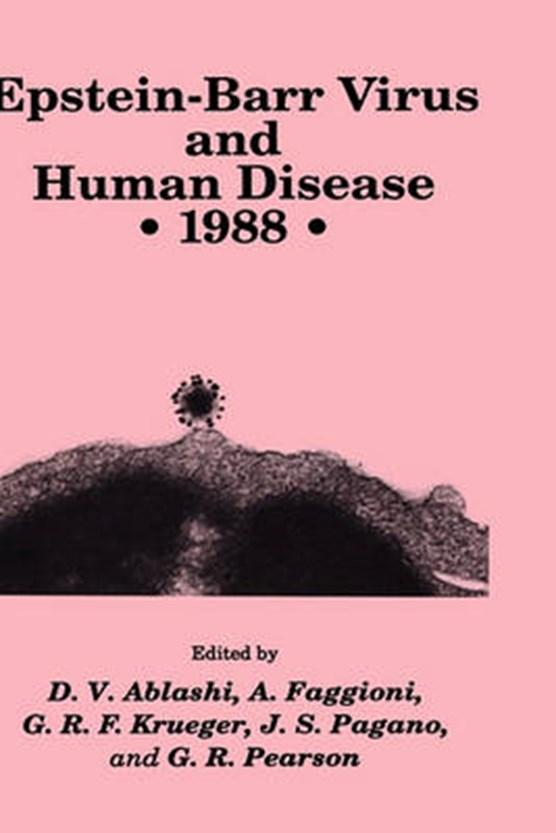 Epstein-Barr Virus and Human Disease * 1988