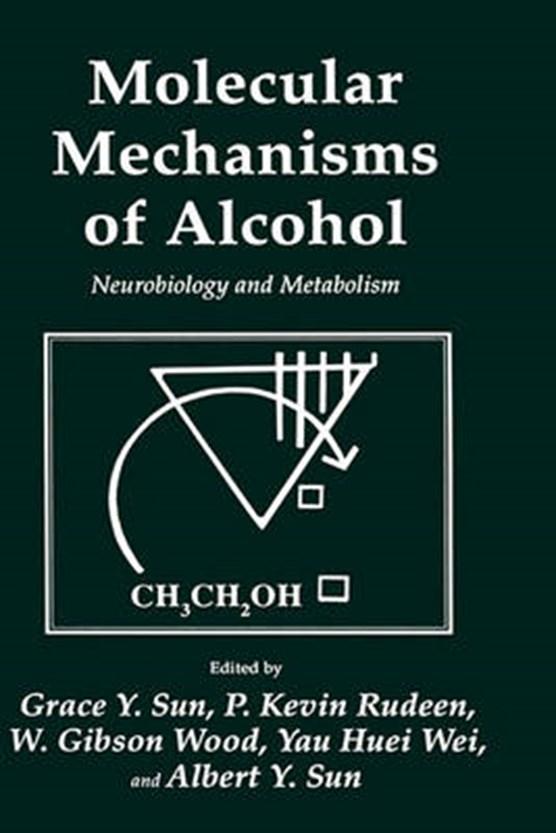 Molecular Mechanisms of Alcohol
