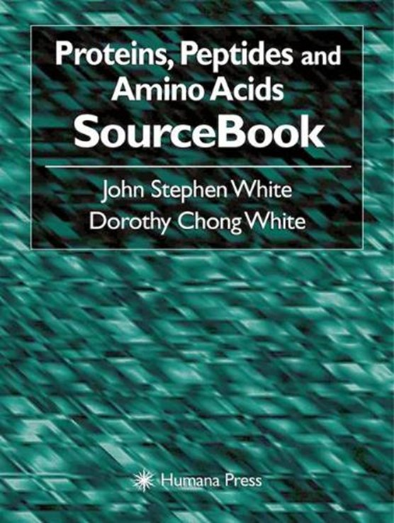Proteins, Peptides and Amino Acids SourceBook