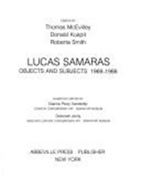 Lucas Samaras--Objects and Subjects, 1969-1986 | Thomas McEvilley |