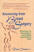 Recovering from Breast Surgery   Diana Stumm  