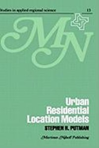 Urban residential location models | S.H. Putman |