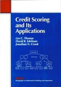 Credit Scoring and Its Applications   Lyn C. Thomas ; David B. Edelman ; Jonathan N. Crook  