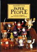 Paper People   Annabelle Curtis  