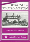 Woking to Southampton | Vic Mitchell ; Keith Smith |