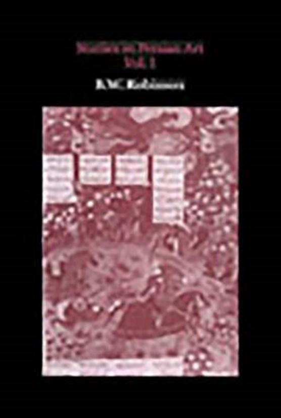 Studies in Persian Art, Volume I