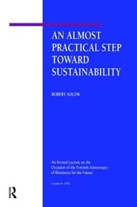An Almost Practical Step Toward Sustainability | Robert M. Solow |