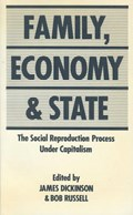 Family, Economy & State   James Dickinson ; Bob Russell  