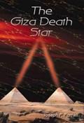 The Giza Death Star   Joseph P. (joseph P. Farrell) Farrell  