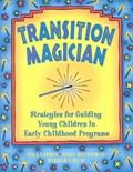 Transition Magician   Larson, Nola ; Plum, James ; Henthorne, Mary  