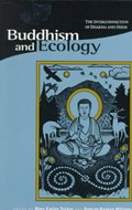Buddhism & Ecology - The Interconnection of Dharma & Deeds (Paper) | Mary Evelyn Tucker |