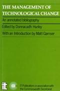 Management of Technological Change | Donnacadh Hurley ; Matthew S. Gamser |