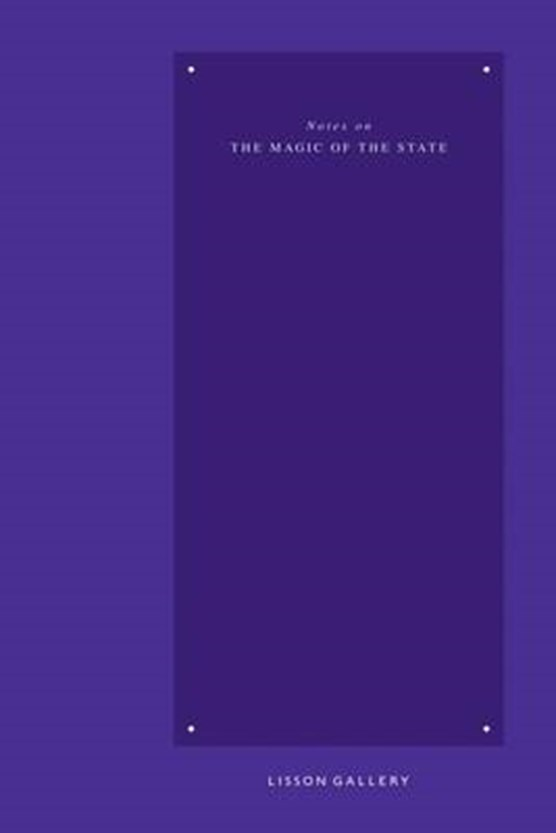 Notes on the Magic of the State