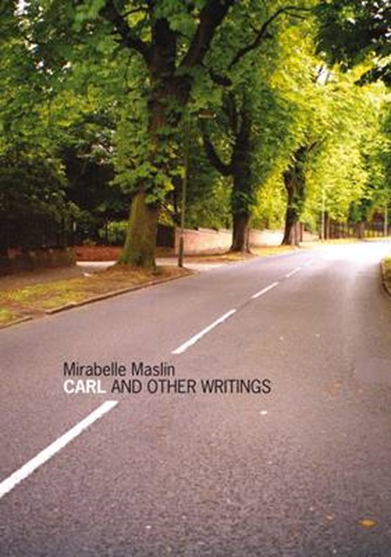 Carl and Other Writings