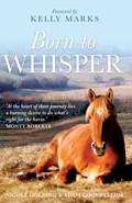 Born to Whisper   Goodfellow, Adam ; Golding, Nicole  