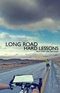Long Road, Hard Lessons   Mark Swain  