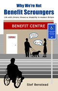 Why We're Not Benefit Scroungers | Stef Benstead |