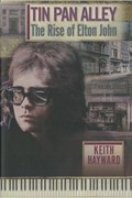 Tin Pan Alley: The Rise Of Elton John (limited Edition) | Keith Hayward |