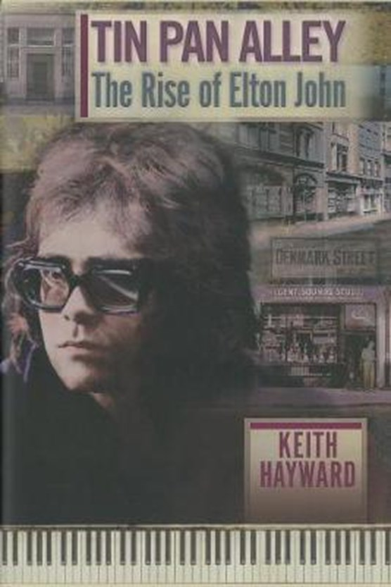 Tin Pan Alley: The Rise Of Elton John (limited Edition)
