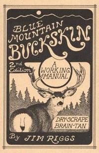 Blue Mountain Buckskin | Jim Riggs |