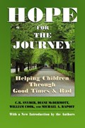 Hope for the Journey | Snyder, C. R. ; McDermott, Diane ; Cook, William ; Rapoff, Michael A. |