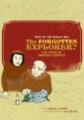Who in the World Was The Forgotten Explorer?   Lorene Lambert  
