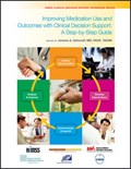 Improving Medication Use and Outcomes with Clinical Decision Support   Jerome A. Osheroff  