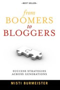 From Boomers to Bloggers   Misti Burmeister  