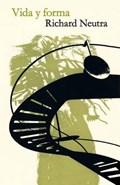 Vida Y Forma | Richard Neutra |