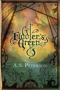 Fiddler's Green | A. S. Peterson |