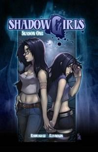 Shadowgirls Season 1   David Rodriguez ; Angela Nelson  