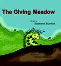 The Giving Meadow | Stephanie Burkhart |