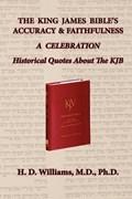 The King James Bible's Accuracy & Faithfulness | H. D. Williams |