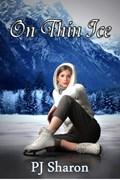 On Thin Ice | Pj Sharon |