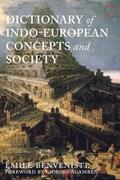 Dictionary of indo-european concepts and society | Emile Benveniste ; Elizabeth Palmer |