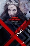 The Dead Bank Diary   Anna Schlegel  