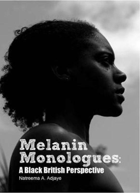 Melanin Monologues