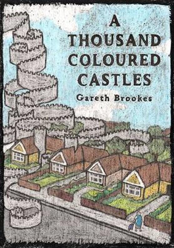Thousand Coloured Castles