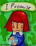 I Promise | Zanib Mian ; Maria Migo |