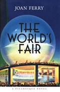 The World's Fair   Joan Ferry  