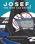 Josef, the Indy Car Driver   Chris Workman  