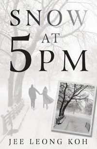 Snow at 5 PM: Translations of an Insignificant Japanese Poet | Jee Leong Koh |