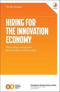 Hiring for the Innovation Economy | Nicole Rufuku |