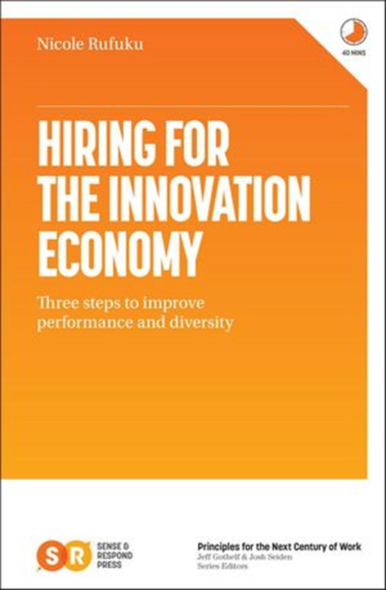 Hiring for the Innovation Economy
