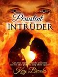 Persistent Intruder | Kay Brooks |