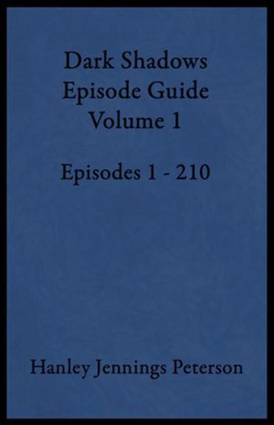Dark Shadows Episode Guide Volume 1