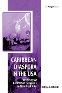 Caribbean Diaspora in the USA | Bettina Schmidt |