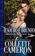 Tesouro e Triunfo   Collette Cameron  