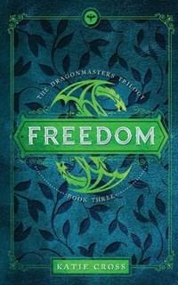 Freedom | Katie Cross |